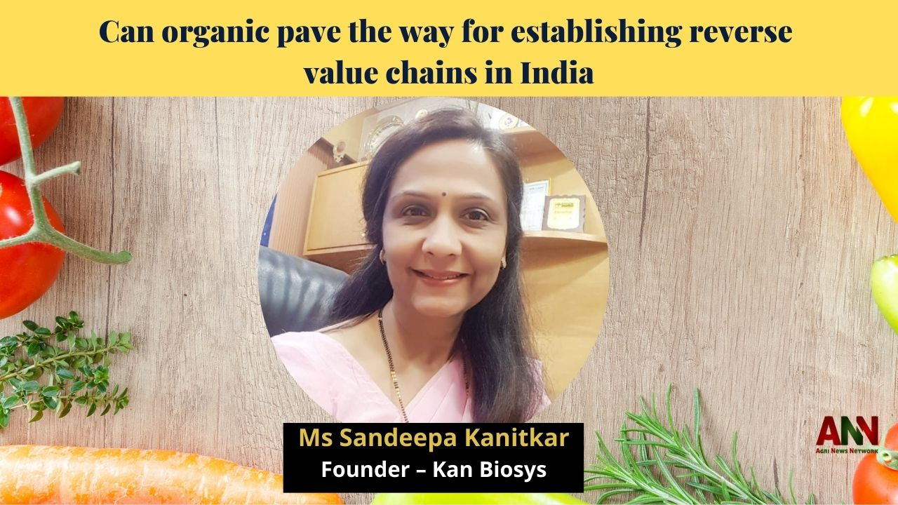 Can organic pave the way for establishing reverse value chains in India